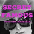 Secret Famous show