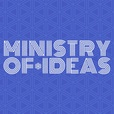 Ministry of Ideas show