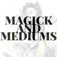 Magick and Mediums show