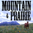 Mountain & Prairie Podcast show
