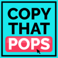 Copy That Pops: Writing Tips & Psychology Hacks to Grow Your Audience, Brand, and Business show