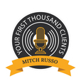 Your First Thousand Clients with Mitch Russo show