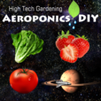 The Aeroponics DIY Podcast | Indoor Gardening | High Tech Growing | Vertical Farming show