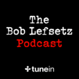 The Bob Lefsetz Podcast show