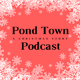 Pond Town Podcast show