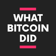 The What Bitcoin Did Podcast show