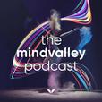 The Mindvalley Podcast with Vishen Lakhiani show