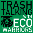 Trash Talking with Eco-Warriors | Sustainability, Green Business, Conservation show