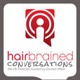 Hairbrained Conversations show