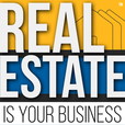 Real Estate Is Your Business - a real estate technology podcast show