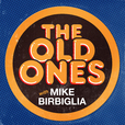 The Old Ones with Mike Birbiglia show