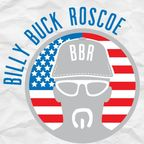 In The Bunker with Billy Buck Roscoe show