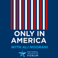 Only in America with Ali Noorani show