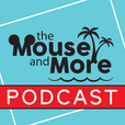 The Mouse and More Podcast show