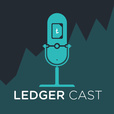 Ledger Cast —  Crypto, Bitcoin,  Trading, and the Blockchain Ecosystem show