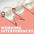 Working Interferences Dental Podcast show