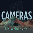 Cameras or Whatever - Photography Talk show