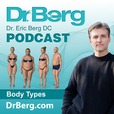 Dr. Eric Berg's Podcast show