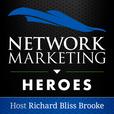 Network Marketing Heroes: Host Richard Bliss Brooke show