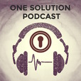 One Solution Podcast show