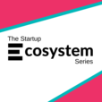 The Startup Ecosystem Series show