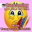 Overcoming Low Self-Esteem with Tempestt S. Smith show