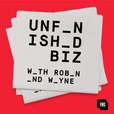 Unfinished Biz with Robin and Wayne show