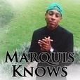 MarquisKnows show