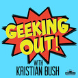 Geeking Out with Kristian Bush show