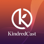 KindredCast: Insights From Dealmakers & Thought Leaders show