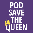 Pod Save The Queen show