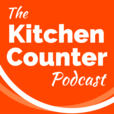 The Kitchen Counter - Home Cooking Tips and Inspiration show