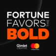 Fortune Favors the Bold - The Official Mastercard Podcast show