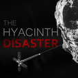 The Hyacinth Disaster show