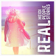 Real Heidi, Real People, Real Stories Podcast show