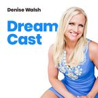Denise Walsh - Dream Cast show