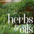 Herbs & Oils Podcast brought to you by AromaCulture.com show
