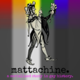 Mattachine: A Serialized Story in Gay History show