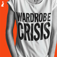 WARDROBE CRISIS with Clare Press show