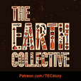 The Earth Collective show