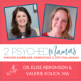 2 Psyched Mamas' Podcast show