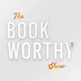 The BookWorthy Show show