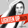 Lighten Up with Melanie Dale show