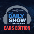 The Daily Show With Trevor Noah: Ears Edition show