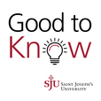 Good to Know: The Saint Joseph's University Experts Podcast show