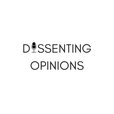 Dissenting Opinions Podcast show