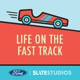 Life on the Fast Track show