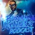 Black Lightning Podcast show