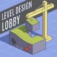 Level Design Lobby show
