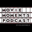 Movie Moments Podcast show